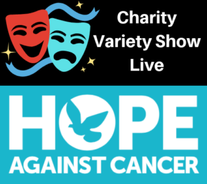 CHarity Variety Show in aid of Hope Against Cancer